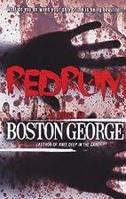 Redrum by Boston George