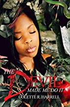 The Devil Made Me Do It (Urban Books) by…