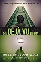 The Déjà vu Enigma: A Journey…