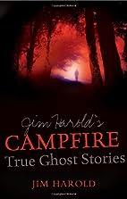 Jim Harold's Campfire: True Ghost…