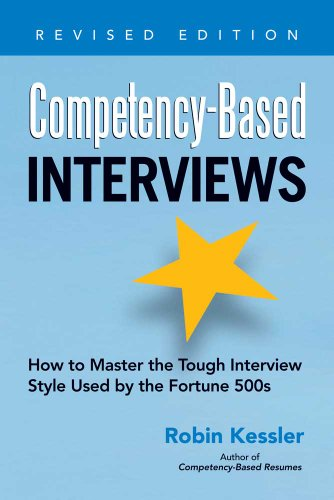competency-based-interviews-revised-edition-how-to-master-the-tough-interview-style-used-by-the-fortune-500s