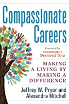 Compassionate Careers: Making a Living by…