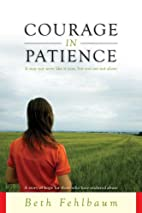 Courage in Patience: A Story of Hope for…