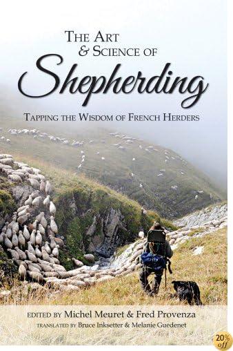 The Art & Science of Shepherding