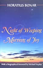 Night of Weeping and Morning of Joy by…