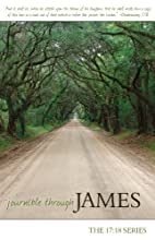 Journible Through James (17:18 Series) by…