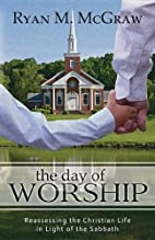 The Day of Worship: Reassessing the…