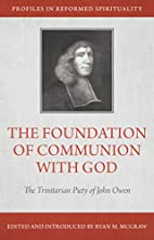The Foundation of Communion with God: The…