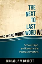 The Next to the Last Word: Service, Hope,…