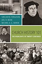 Church History 101: The Highlights of Twenty…