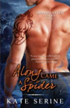 Along Came a Spider (Transplanted Tales) by…