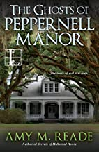 The Ghosts of Peppernell Manor by Amy M.…