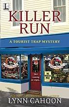 Killer Run (Tourist Trap Mysteries) by Lynn…