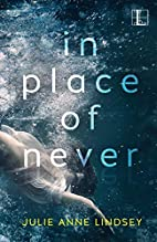 In Place of Never by Julie Anne Lindsey