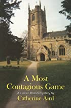 A most contagious game by Catherine Aird