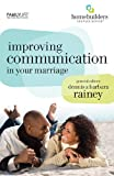 Rosberg, Gary: Improving Communication in Your Marriage (Homebuilders Couples)