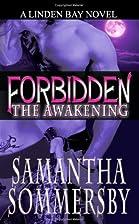 Forbidden: The Awakening by Samantha…