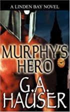 Murphy's Hero by G. A. Hauser