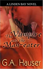 The Vampire and the Man-eater by G. A.…