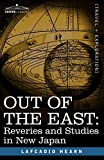 Hearn, Lafcadio: Out of the East: Reveries and Studies in New Japan