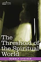 The Threshold of the Spiritual World by…
