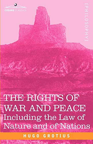 the-rights-of-war-and-peace-including-the-law-of-nature-and-of-nations
