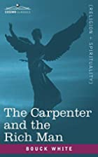 The Carpenter and the Rich Man by Bouck…