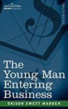 The Young Man Entering Business by Orison…