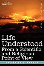 Life understood from a scientific and…