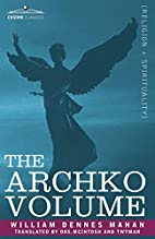 THE ARCHKO VOLUME Or, The Archeological…