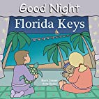 Good Night Florida Keys (Good Night Our…