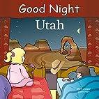 Good Night Utah (Good Night Our World…