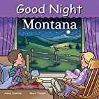 Good Night Montana (Good Night Our World) by…