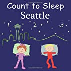 Count to Sleep Seattle (Count to Sleep…