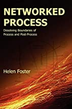 Networked Process: Dissolving Boundaries of…