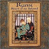 Jelaluddin Rumi: Rumi, Heart of the Beloved 2009 Wall Calendar