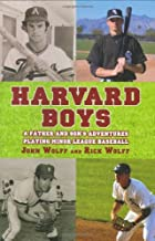 Harvard Boys: A Father and Son's Adventures…