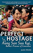 Perfect Hostage by Justin Wintle
