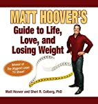 Matt Hoover's Guide to Life, Love, and…