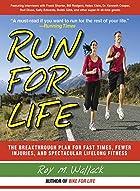Run for Life: The Anti-Aging, Anti-Injury,…