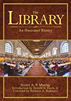 The Library: An Illustrated History by…