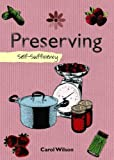 Wilson, Carol: Preserving: Self-Sufficiency (The Self-Sufficiency Series)