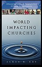 World Impacting Churches: 10 Essential…