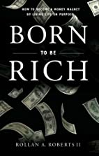 Born to Be Rich: How to Become a Money…