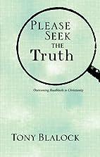 Please Seek the Truth: Overcoming Roadblocks…