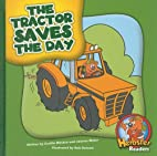 The Tractor Saves the Day (Herbster Readers:…