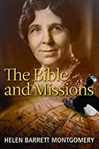 The Bible and Missions by Helen Barrett…