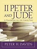 Peter H. Davids: 2 Peter and Jude: A Handbook on the Greek Text (Baylor Handbook on the Greek New Testament)