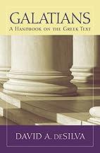 Galatians: A Handbook on the Greek Text…
