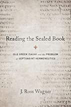 Reading the Sealed Book: Old Greek Isaiah…